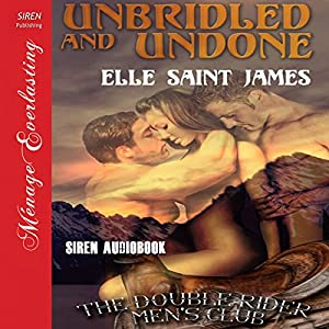 Unbridled and Undone Audiobook
