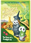 Veggie Tales: The Wonderful Wizard of...