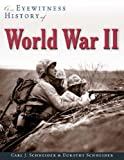 img - for An Eyewitness History of World War II book / textbook / text book