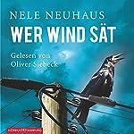 Wer Wind sät (Bodenstein & Kirchhoff 5) | Nele Neuhaus