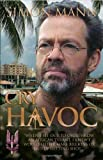 Simon Mann Cry Havoc by Simon Mann 1st (first) Edition (2011)