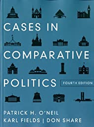 Cases in Comparative Politics (Fourth Edition) (4th Edition)