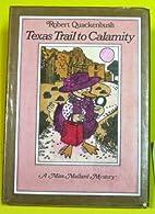 Texas Trail to Calamity: A Miss Mallard…