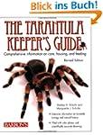 The Tarantula Keeper's Guide: Compreh...