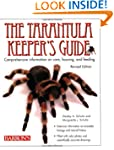 The Tarantula Keeper's Guide: Compreh...