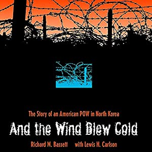 And the Wind Blew Cold Audiobook
