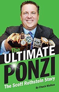 Ultimate Ponzi, The: The Scott Rothstein Story book downloads