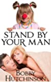 STAND BY YOUR MAN: Romantic comedy mystery (Running Wild Book 1)