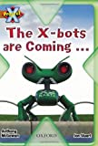 Anthony McGowan Project X: Strong Defences: The X-bots are Coming...