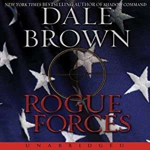 Rogue Forces | [Dale Brown]