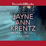 When All the Girls Have Gone | Jayne Ann Krentz