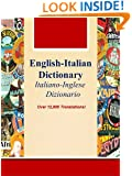 English-Italian Dictionary, Italiano-Inglese Dizionario (Over 12,000 Translations! Learn How to Speak Italian Language Tools Book 27)