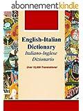 English-Italian Dictionary, Italiano-Inglese Dizionario (Over 12,000 Translations! Learn How to Speak Italian Language Tools Book 27) (English Edition)