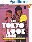 The Tokyo Look Book: Stylish to Spect...
