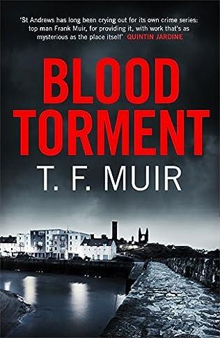 BLOOD TORMENT - T F MUIR