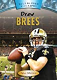 img - for Drew Brees (Blue Banner Biographies) book / textbook / text book