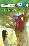 Zacchaeus Meets Jesus (I Can Read! / Bible Stories)