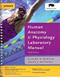 Human Anatomy & Physiology Laboratory Manual, Fetal Pig Version, Update (9th Edition) (Benjamin Cummings Series in Human Anatomy and Physiology)