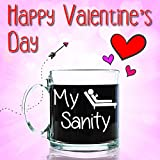 My Sanity Funny Glass Coffee Mug 13 oz - Cool Birthday Gift for a Coffee or Tea Lover, Men & Women, Him or Her - Unique Valentines Day Present Idea for a Mom, Dad, Husband, Wife, Boyfriend, Girlfriend