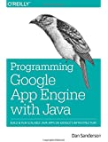 Programming Google App Engine with Java: Build & Run Scalable Java Applications on Google's Infrastructure