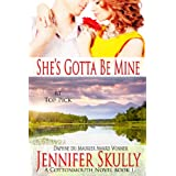 She's Gotta Be Mine (A sexy, funny mystery/romance, Cottonmouth Book 1) (Cottonmouth Series) ~ Jennifer Skully