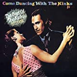 Kinks Come Dancing: Best of...