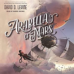 Arabella of Mars Audiobook