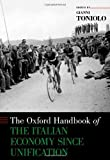 img - for The Oxford Handbook of the Italian Economy Since Unification (Oxford Handbooks) by Gianni Toniolo (2013-02-01) book / textbook / text book