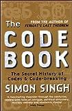 Histoire des codes secrets : De l'Égypte des pharaons à l'ordinateur quantique (Le livre de poche)