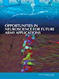 img - for Opportunities in Neuroscience for Future Army Applications book / textbook / text book