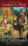 img - for Long Road to Cheyenne book / textbook / text book