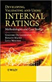img - for Developing, Validating and Using Internal Ratings: Methodologies and Case Studies book / textbook / text book