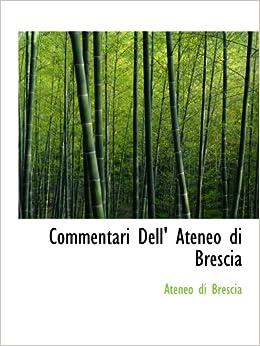 Commentari Dell' Ateneo di Brescia: Ateneo di Brescia: 9781110208852