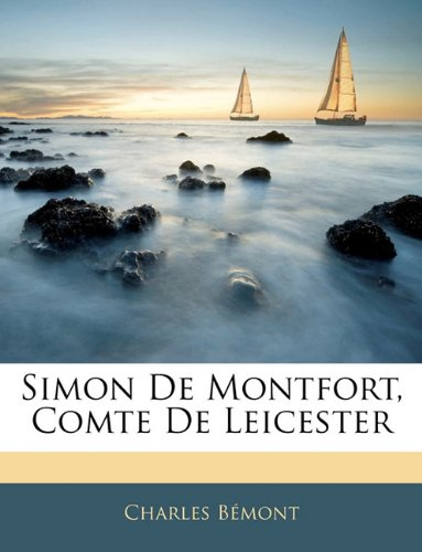 Simon De Montfort, Comte De Leicester