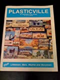 img - for Plasticville: An Illustrated Price Guide - O & S Scale, Plus Littletown, Marx, Skyline & Storytown by Frank Hare (1993-08-02) book / textbook / text book