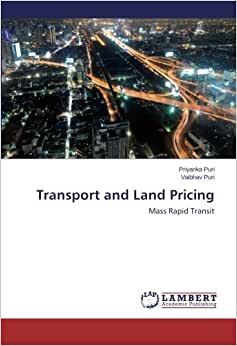 Transport And Land Pricing: Mass Rapid Transit