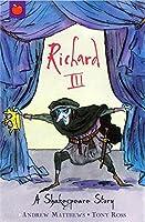 Shakespeare Stories: Richard III
