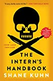The Intern's Handbook: A Thriller (A John Lago Thriller Series Book 1)
