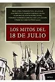 img - for Los mitos del 18 de julio (Spanish Edition) book / textbook / text book