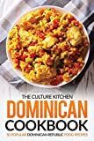 Want to introduce some tropical flavors into your cooking? The Dominican cookbook: The Culture Kitchen; Dominican Cookbook; 50 Popular Dominican Republic Food Recipes is exactly what you need.  50 original, popular, and festive Dominican Repu...