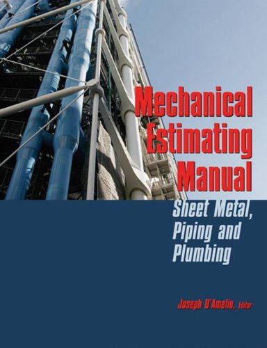 Mechanical Estimating Manual: Sheet Metal, Piping and Plumbing - Fairmont Press - 0849392101 - ISBN:0849392101