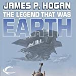 The Legend That Was Earth | James P Hogan