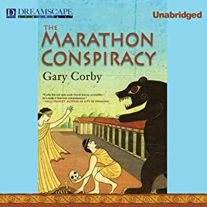 The Marathon Conspiracy: The Athenian Mysteries, Book 4 | [Gary Corby]