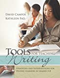 img - for Tools for Teaching Writing: Strategies and Interventions for Diverse Learners in Grades 3-8 book / textbook / text book