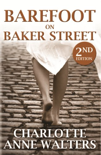 Barefoot on Baker Street: 2nd Edition