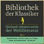 Hörbuch-Meisterwerke der Weltliteratur, Teil 3 (Bibliothek der Klassiker) |  div.
