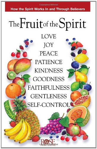 Fruit of the Spirit pamphlet: How the Spirit Works In and Through Believers (Fruit Of The Spirit Bible compare prices)