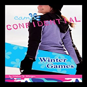 Winter Games: Camp Confidential #12 | [Melissa Morgan]