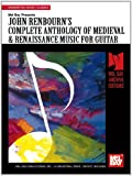 Mel Bay Presents John Renbourn's Complete Anthology of Medieval & Renaissance Music for Guitar (Mel Bay Archive Editions)
