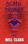 Death Drones 2025: Drones From Hell
